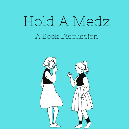Hold A Medz: Why I Read The BooksFirst